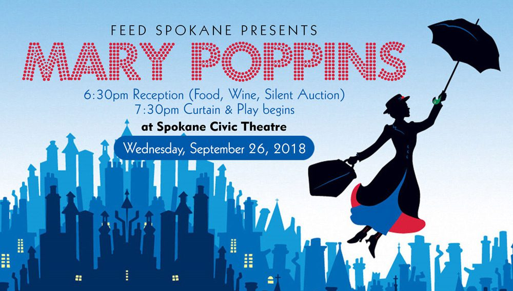 "Attend Civic Theater's ""Mary Poppins"" and help Feed Spokane!"
